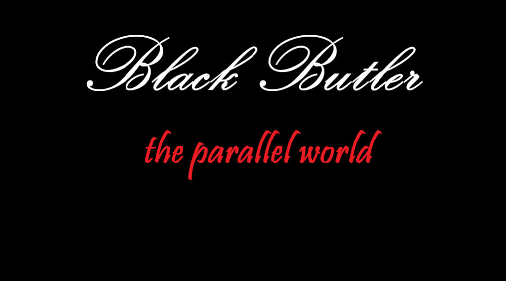 Black Butler the parallel world